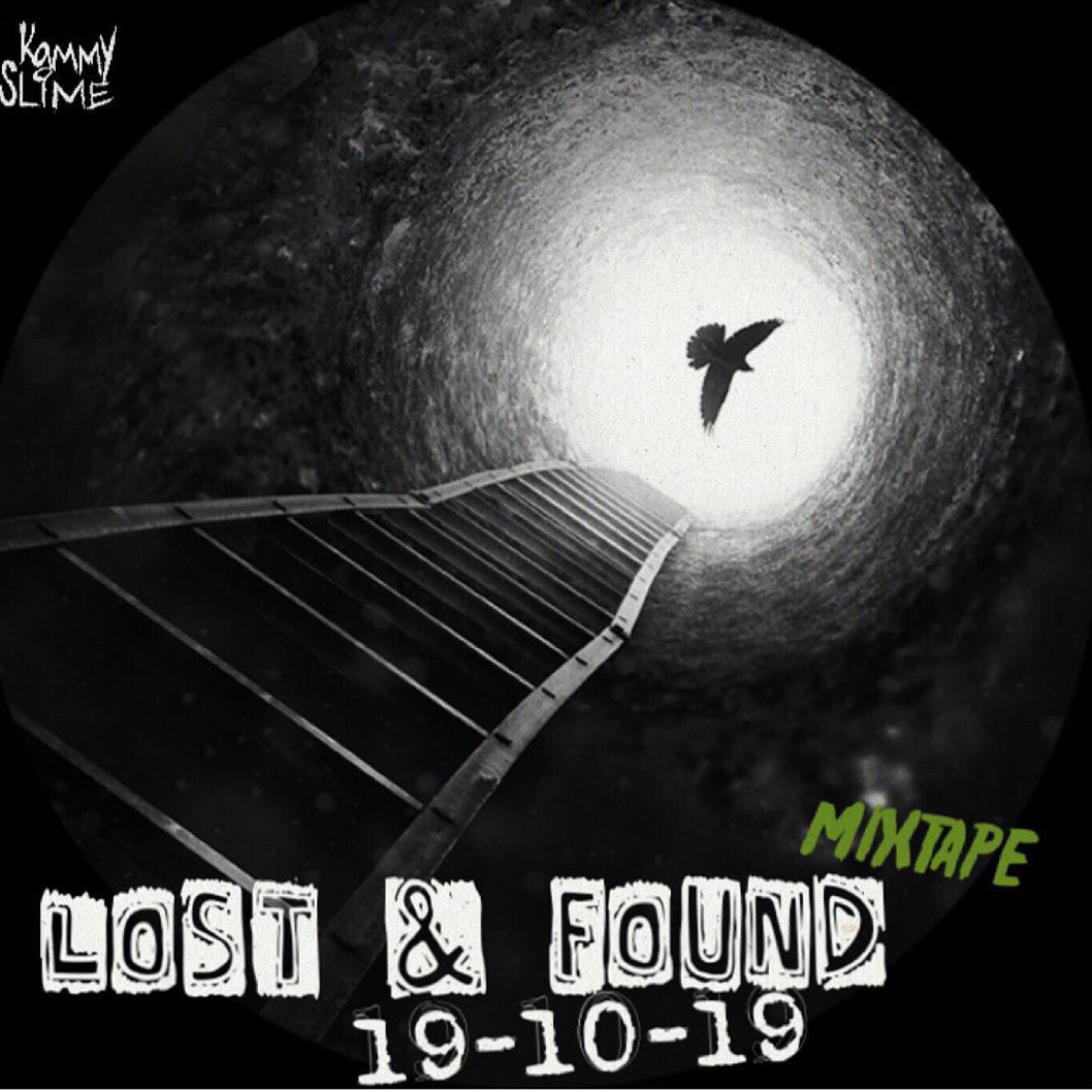 Mixtape: Kammy Slime - Lost & Found
