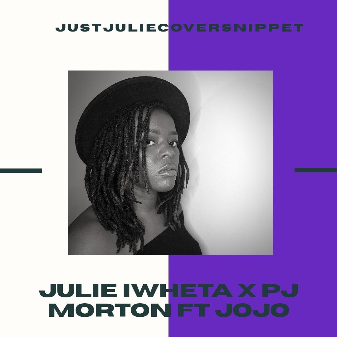 Video: Julie Iwheta X PJ Morton Ft Jojo 'Say So' cover