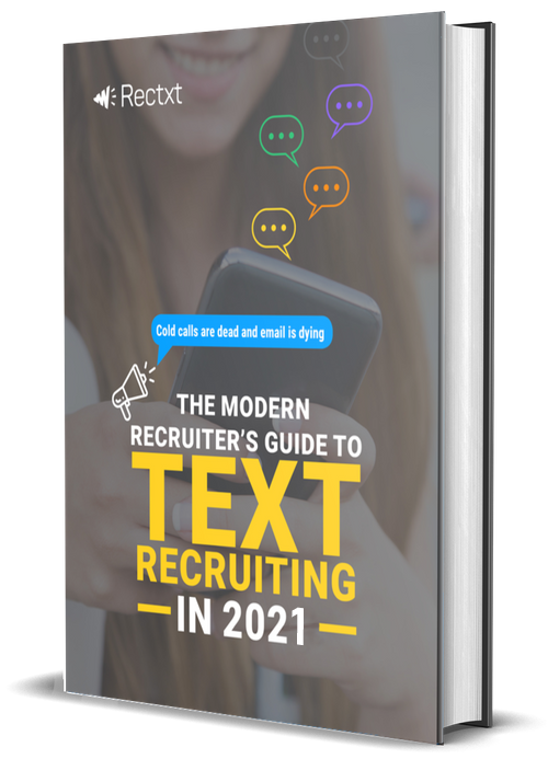 guide for text recruiting, created by Rectxt