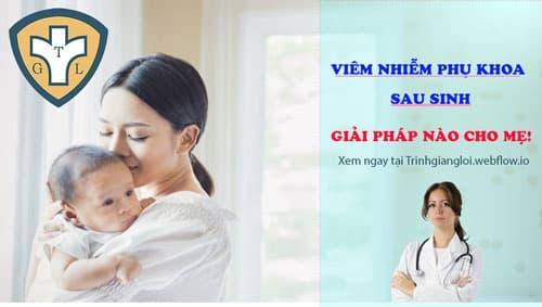 Viêm lộ tuyến cổ tử cung là dấu hiệu viêm nhiễm phụ khoa sau sinh
