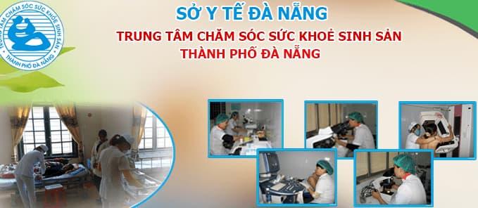 Trung tâm chăm sóc sức khỏe sinh sản đà nẵng