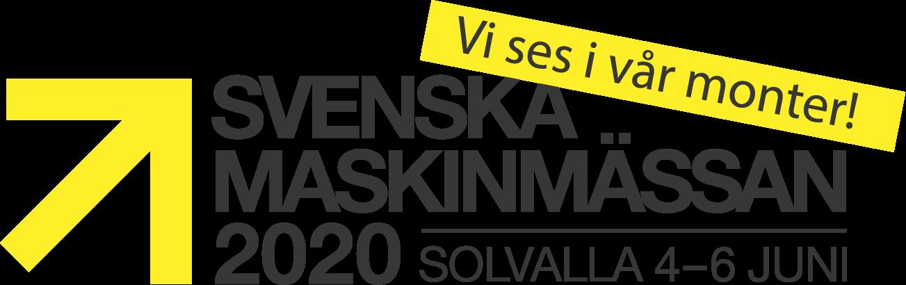 Vi ses i vår monter! Svenska maskinmässan 2020. Solvalla 4–6 juni