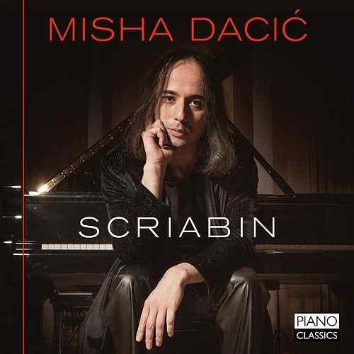 Misha Dacic - Scriabin
