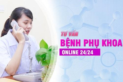 Tư vấn bệnh phụ khoa trực tuyến, online miễn phí