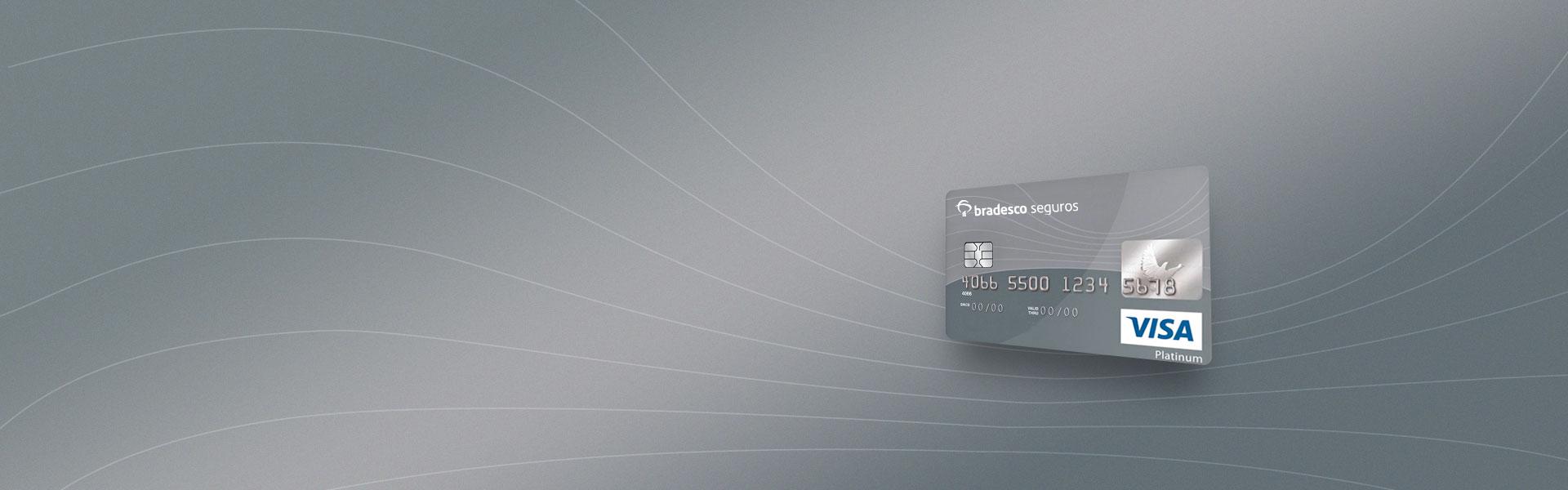 Detalhes - Cartão Visa Platinum Bradesco Seguros