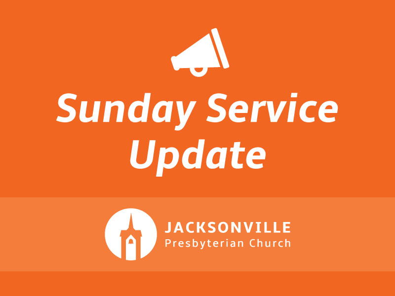 Sunday Service Update - March 17