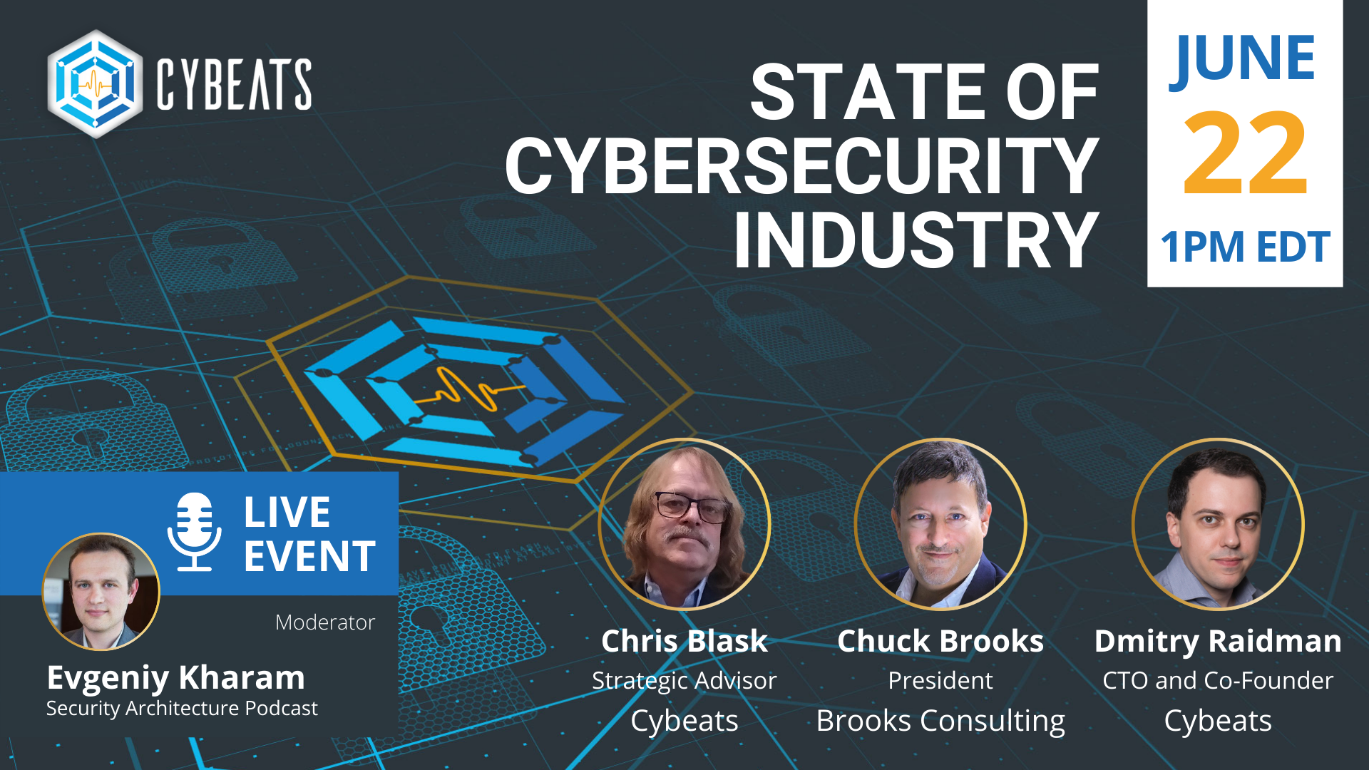 Join us for our State of Cybersecurity Industry Panel! Register Here!