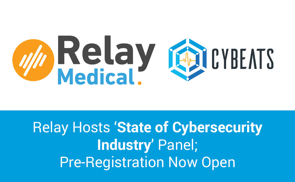 Relay Hosts 'State of Cybersecurity Industry' Panel; Pre-Registration Now Open