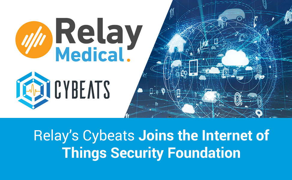 Relay's Cybeats Joins the Internet of Things Security Foundation