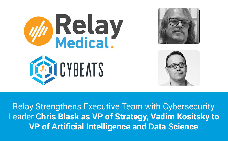 Relay Strengthens Executive Team with Cybersecurity Leaders