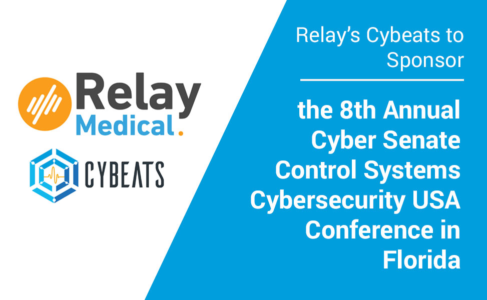 Relay's Cybeats to Sponsor the 8th Annual Cyber Senate Control Systems Cybersecurity Conference