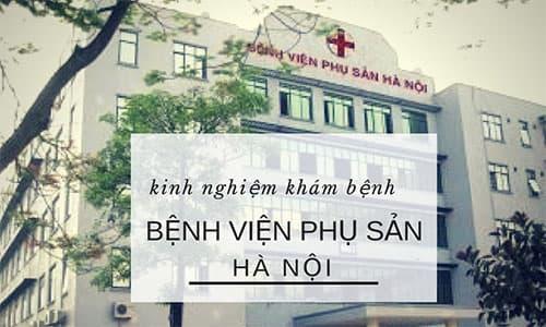 Bệnh viện phụ sản hà nội, địa chỉ khám phụ khoa uy tín