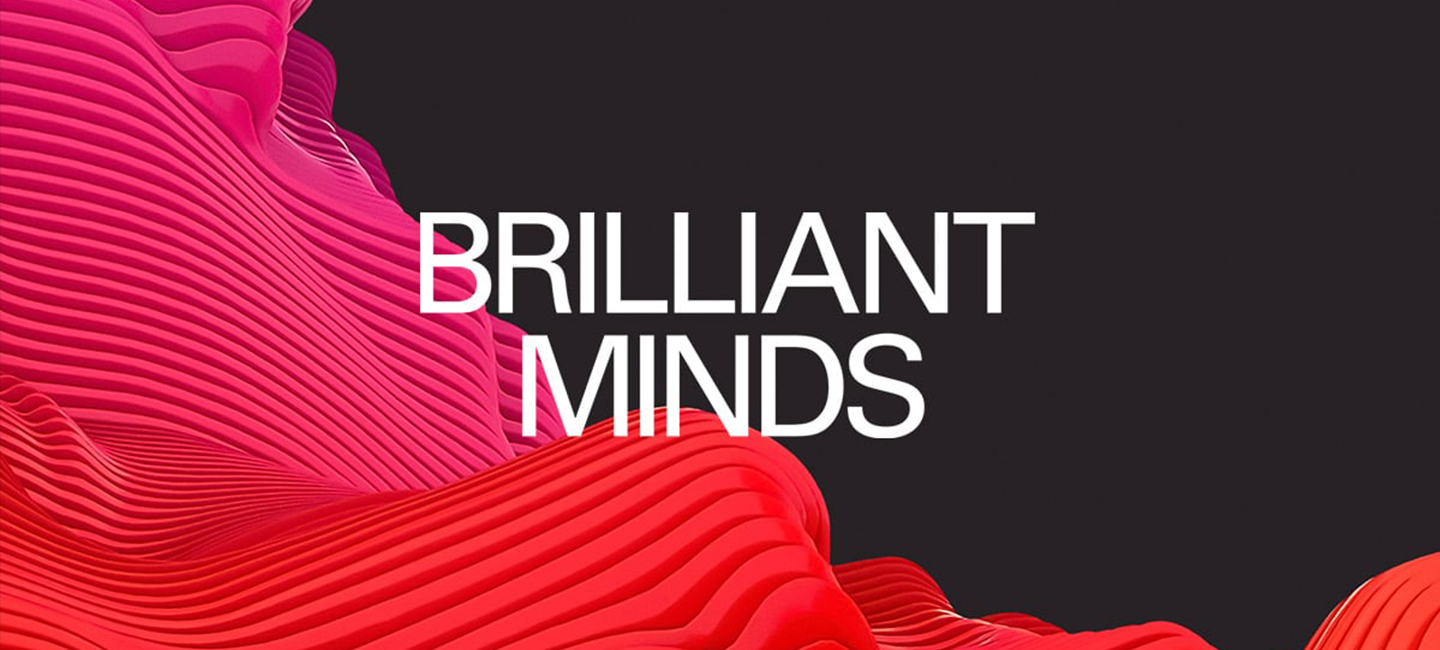 Talk at Brilliant Minds