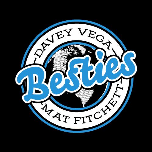 Besties in the World Davey Vega & Mat Fitchett - Independent Professional Wrestling Artwork & Merchandise by Mouthpiece Studios
