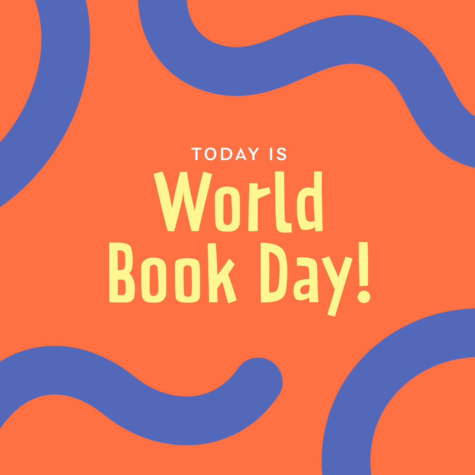 """Text says """"Today is World Book Day"""", on an orange background with blue tentacle graphics framing it."""