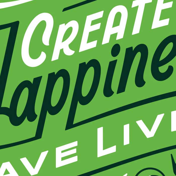 A crop of lettering I created for PetRescue. The full piece says Create Happiness, Save Lives.