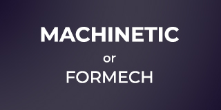 Machinetic or Formech