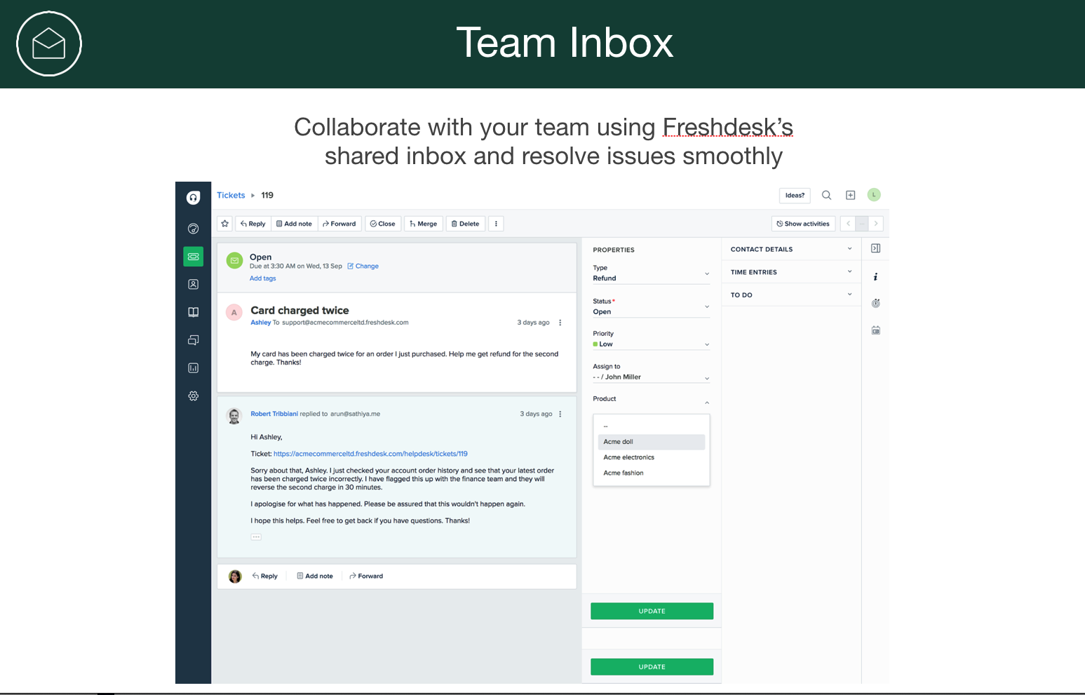 Collaborate within your customer service team with the help of FreshDesk shared inbox