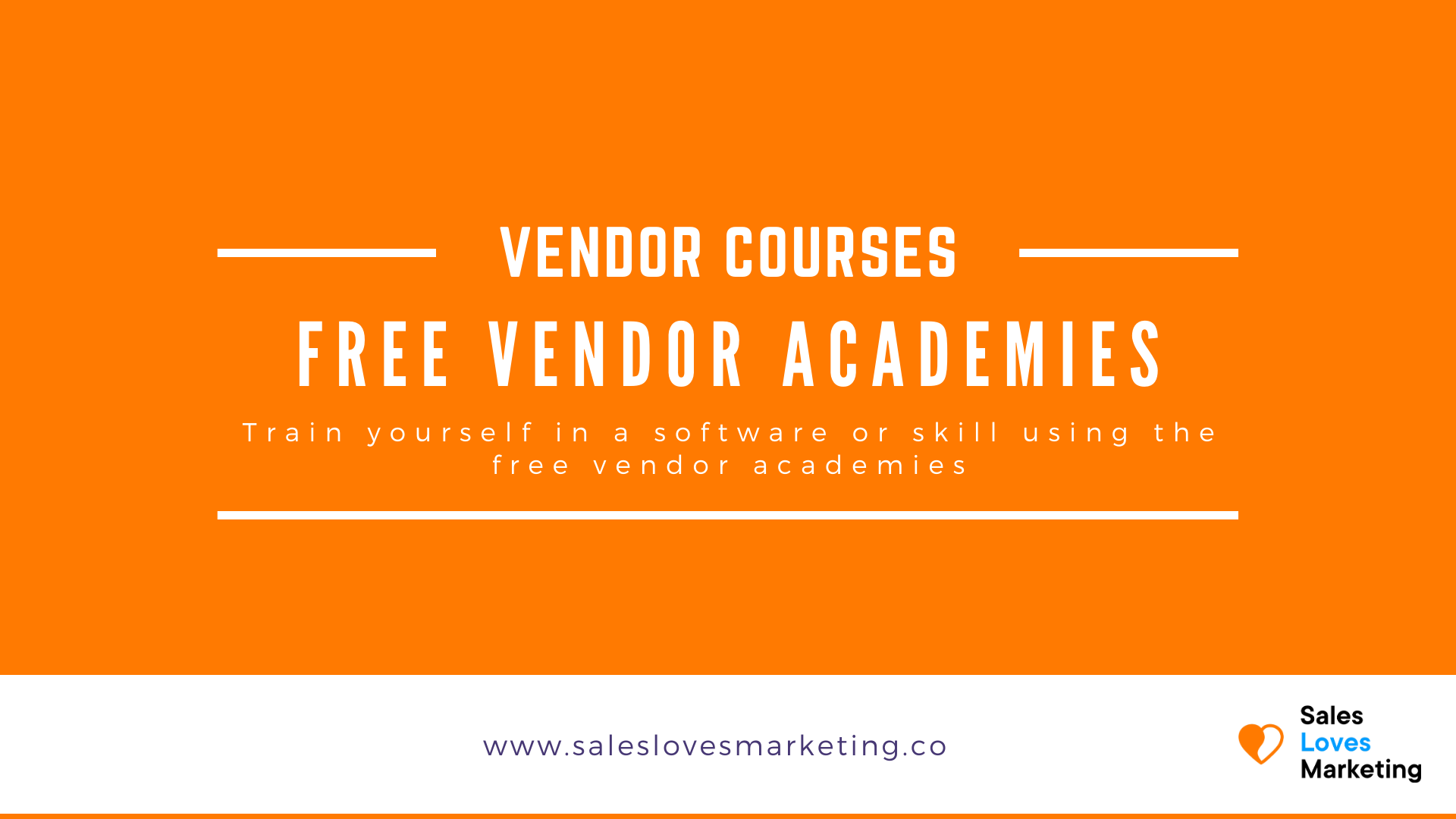 Train yourself for free in digital marketing of sales via these free courses from software vendors