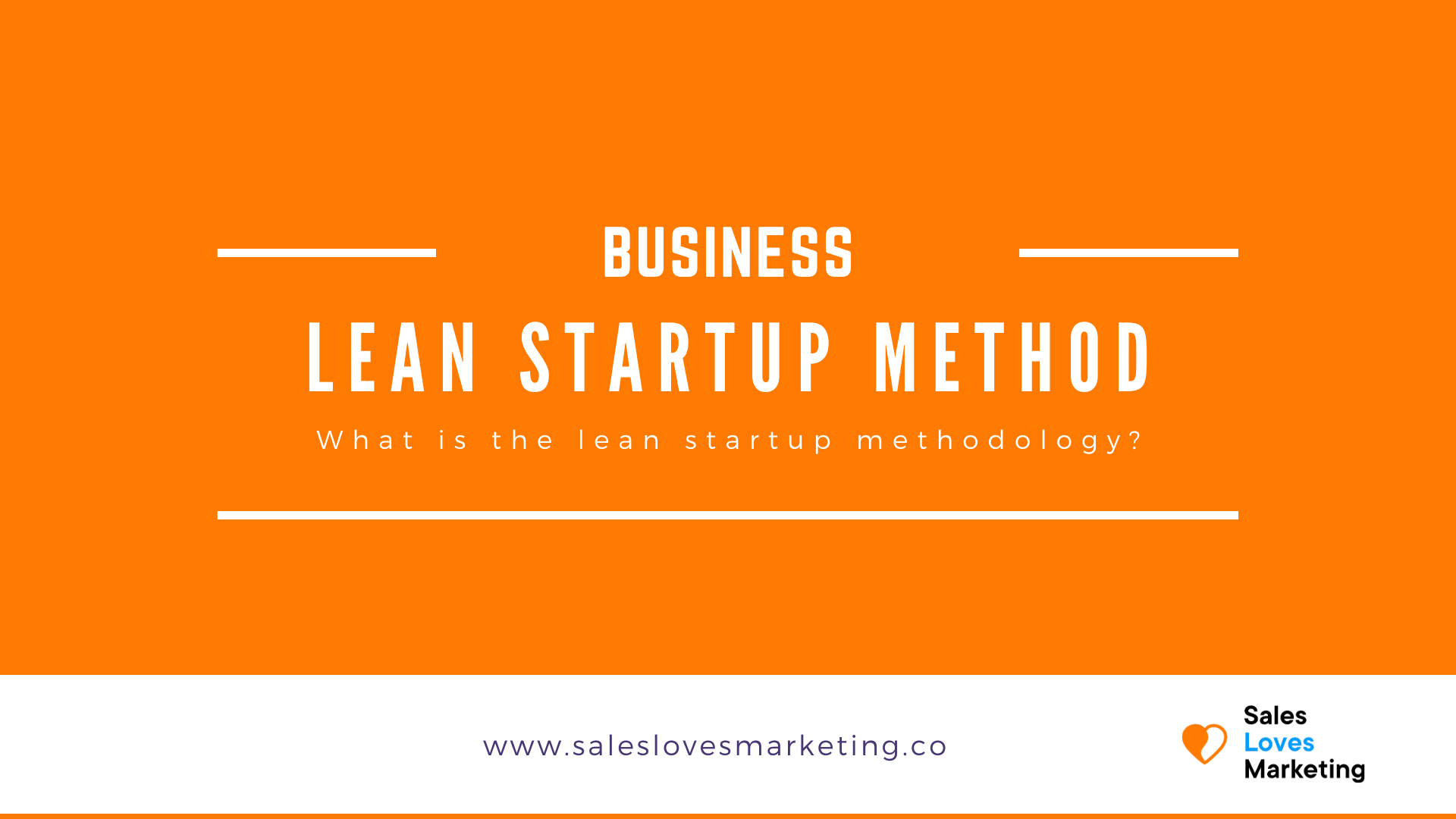 What is the lean startup methodology and how can you get started with it.