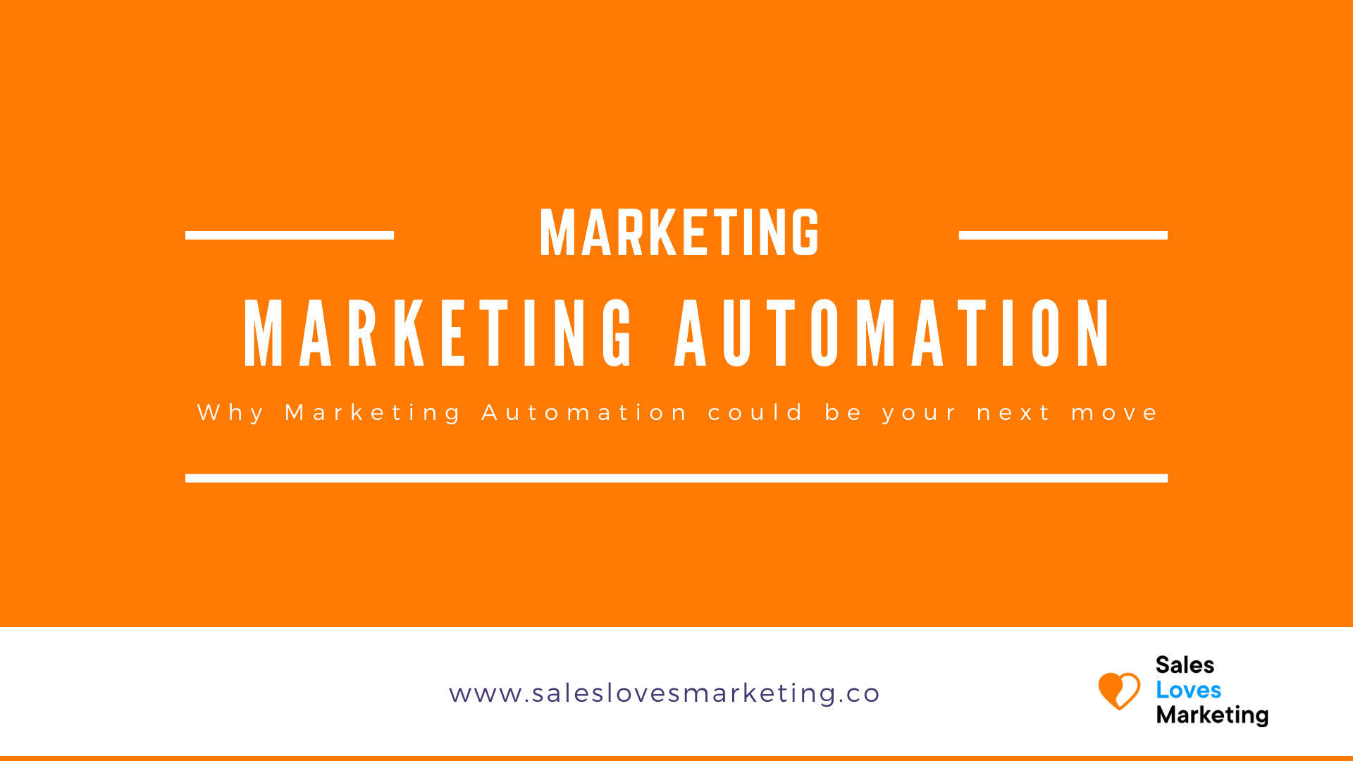 Why Marketing Automation could be your next big move to grow your business