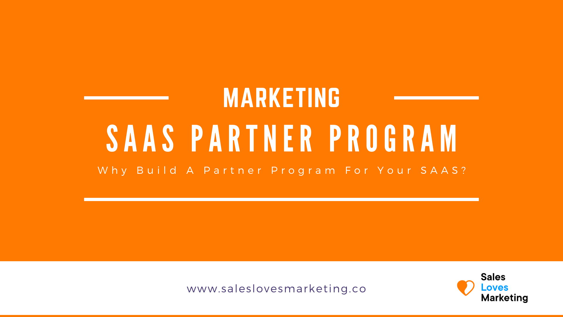 Why you should build a partner program for your B2B SaaS program