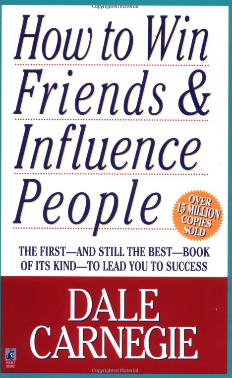 How to win friends and influence people book - by dale carnegie