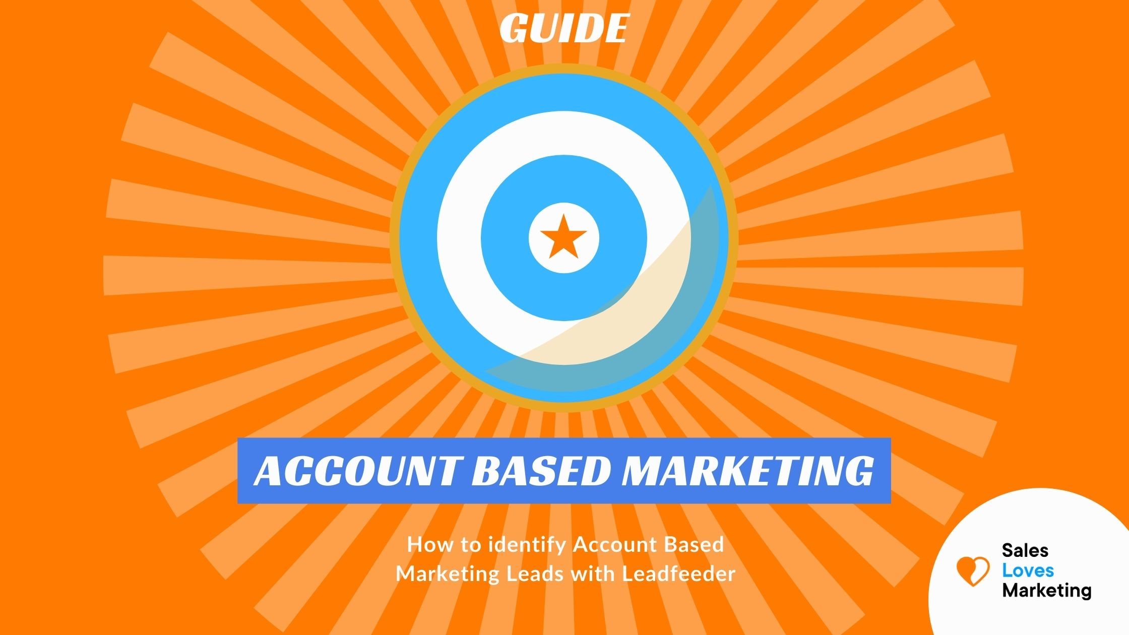 How to do identify your Account Based Marketing leads with Leadfeeder