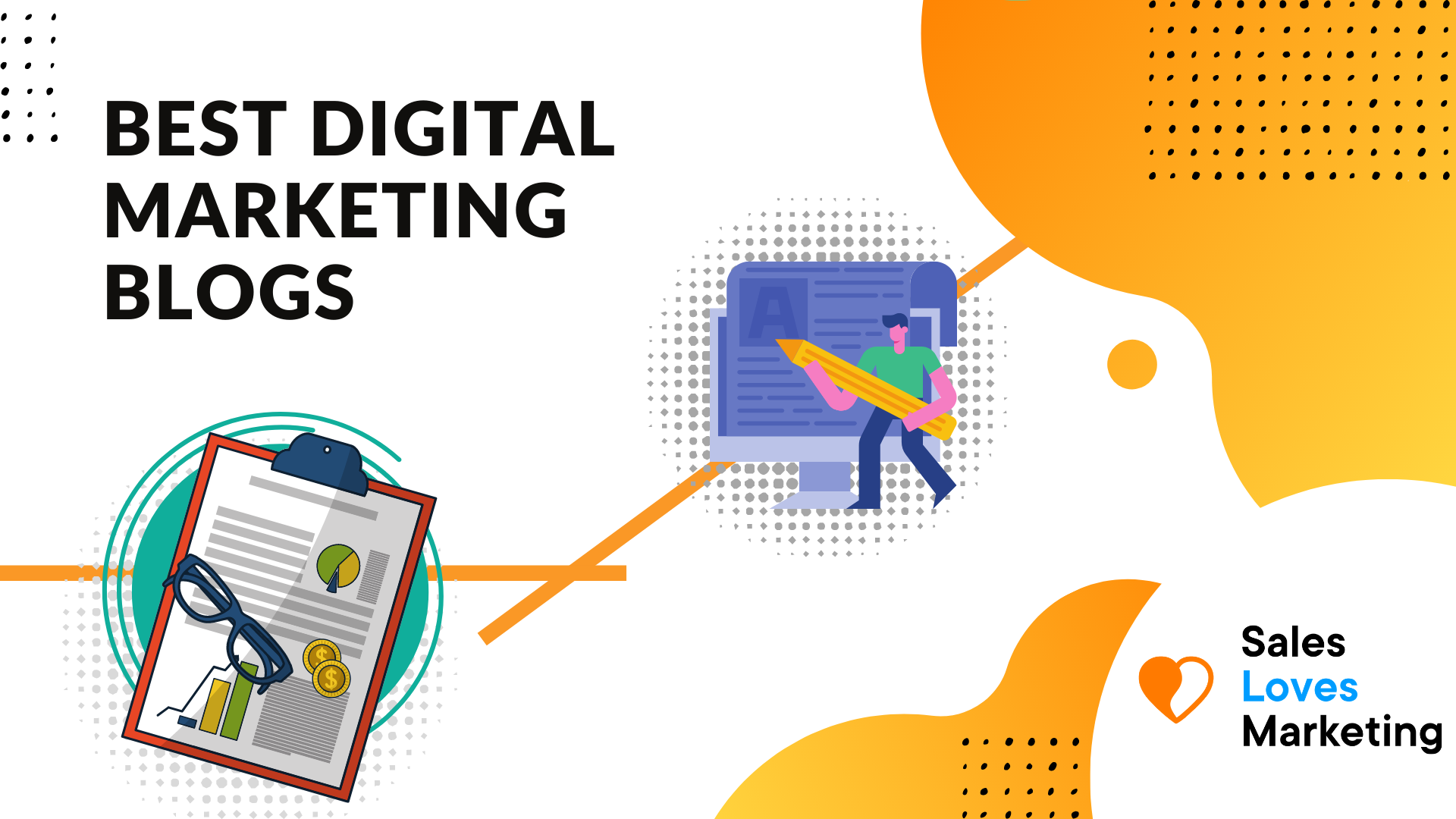 A blog with the best digital marketing blogs you should be following.