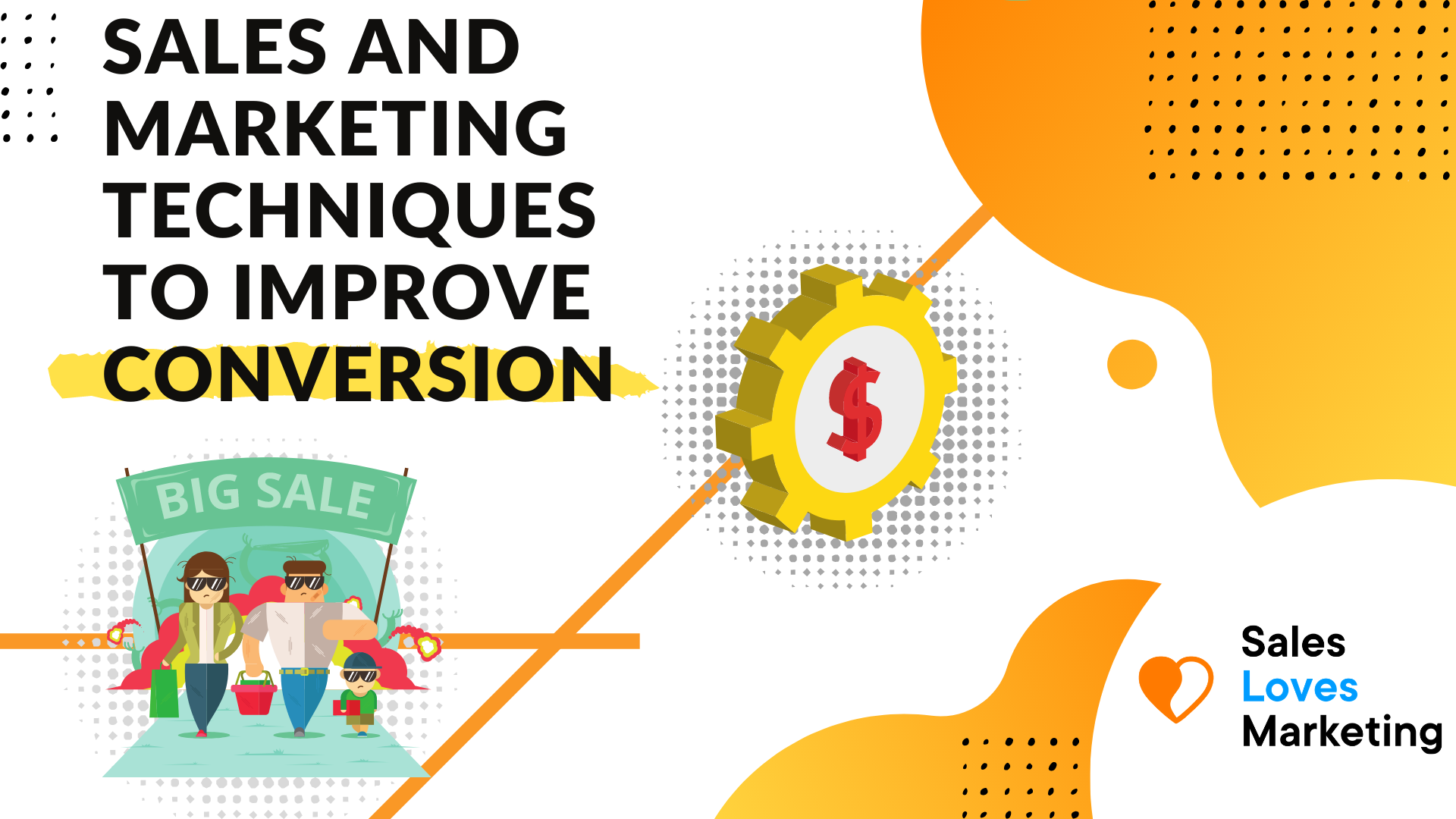 sales and marketing techniques to help improve conversions