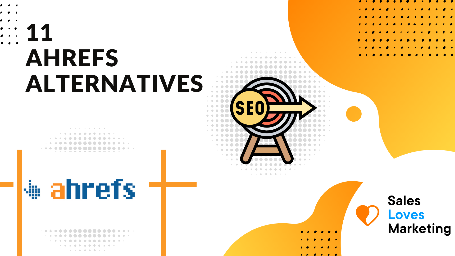 What are some great ahrefs alternatives to work on your SEO.