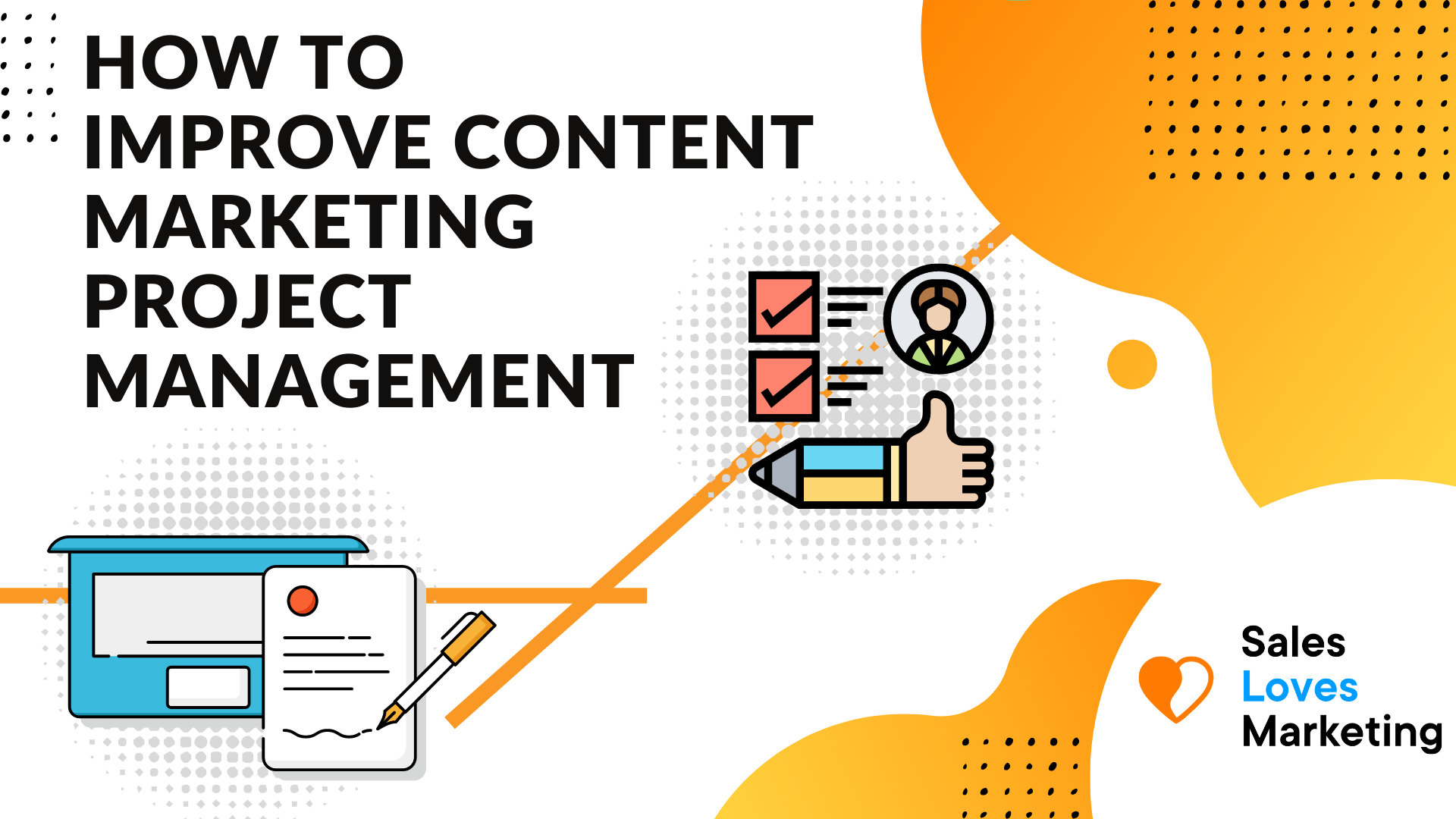 how to improve your content marketing by using project management tools