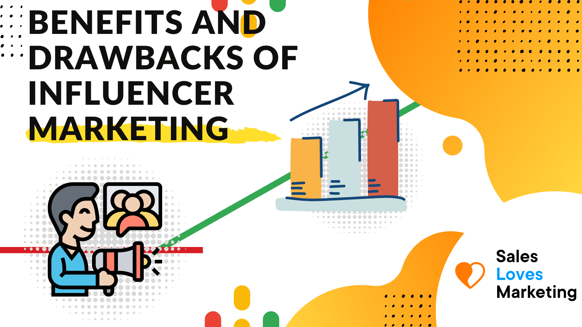 Benefits and drawbacks with influencer marketing