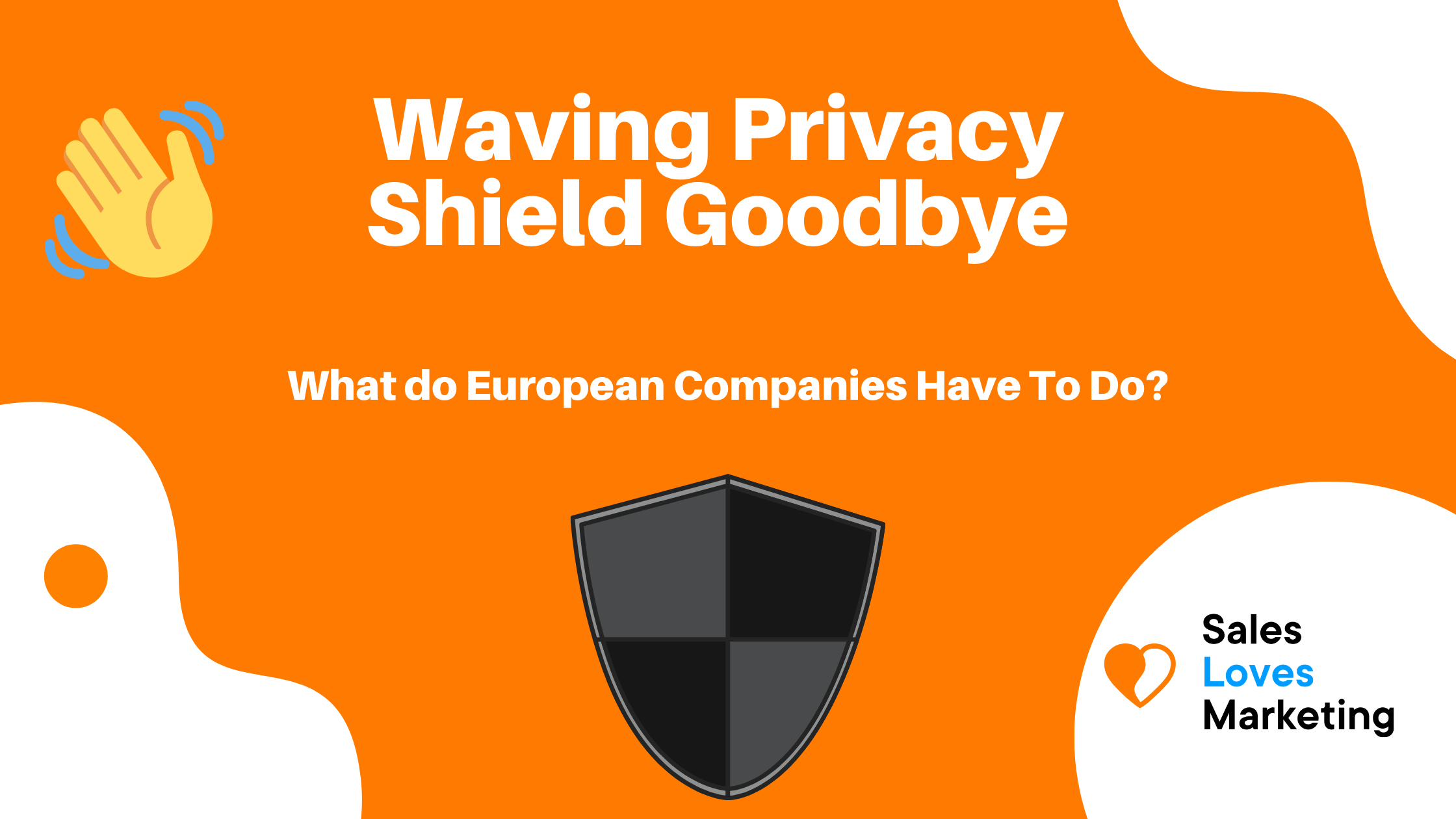 Wat do European Companies need to do to maintain GDPR compliancy?