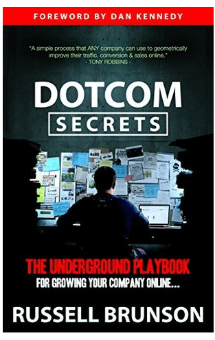 Marketing book cover; dotcom secrets. Lear more about the internet and how to growing your company online