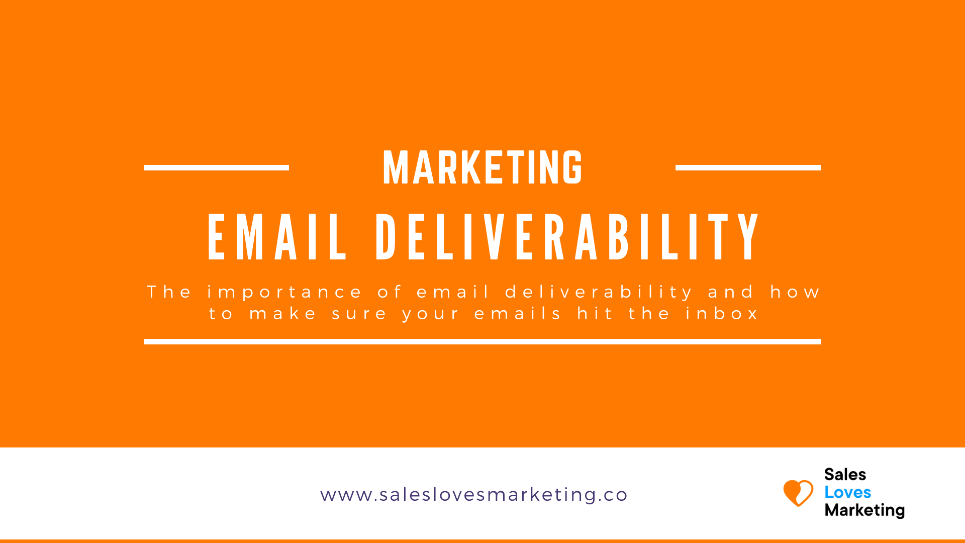 Why should you care about email deliverability and how to make sure your emails keep hitting the inbox