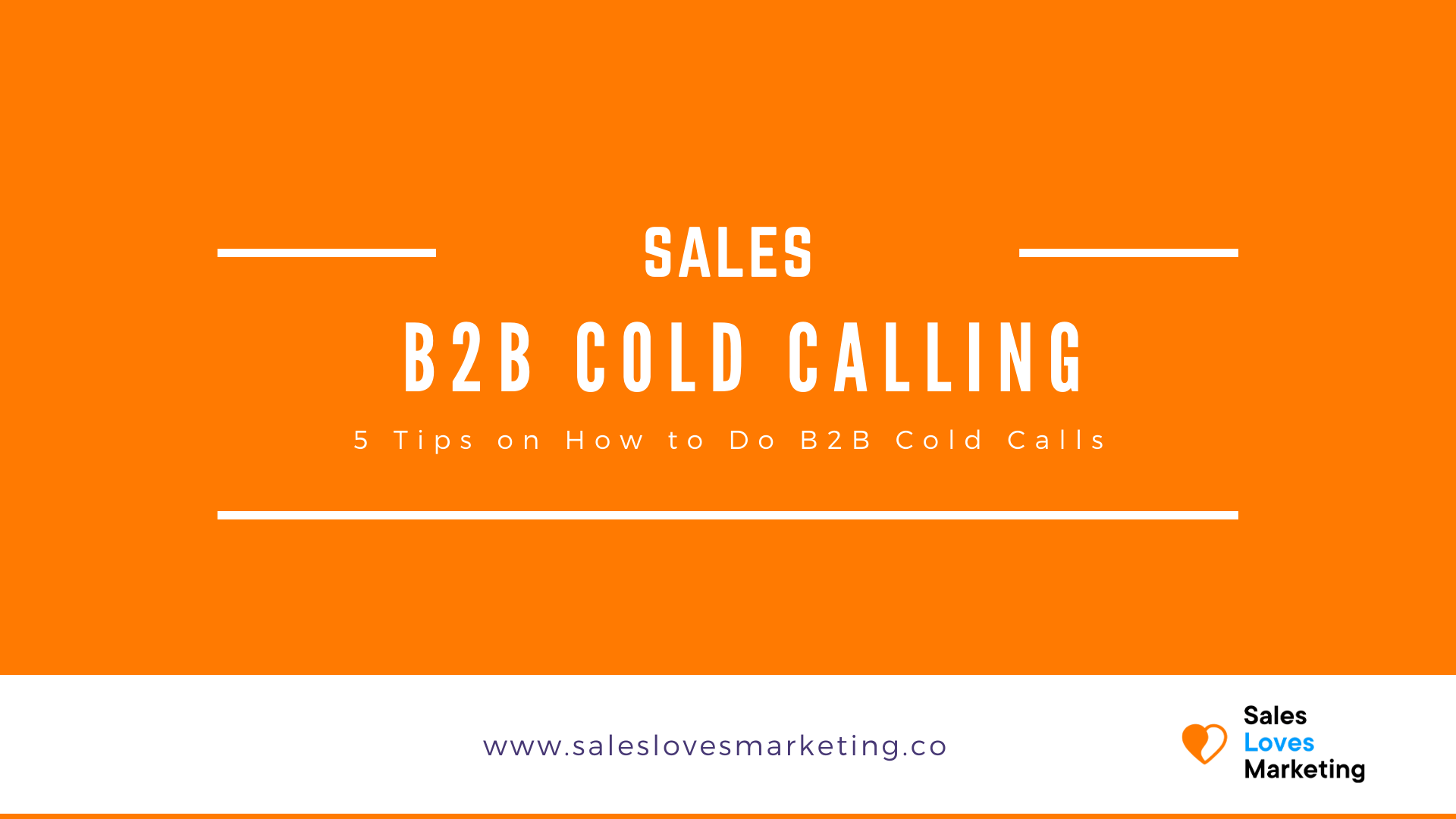 Sales - How to do B2B cold calls to reach your sales target