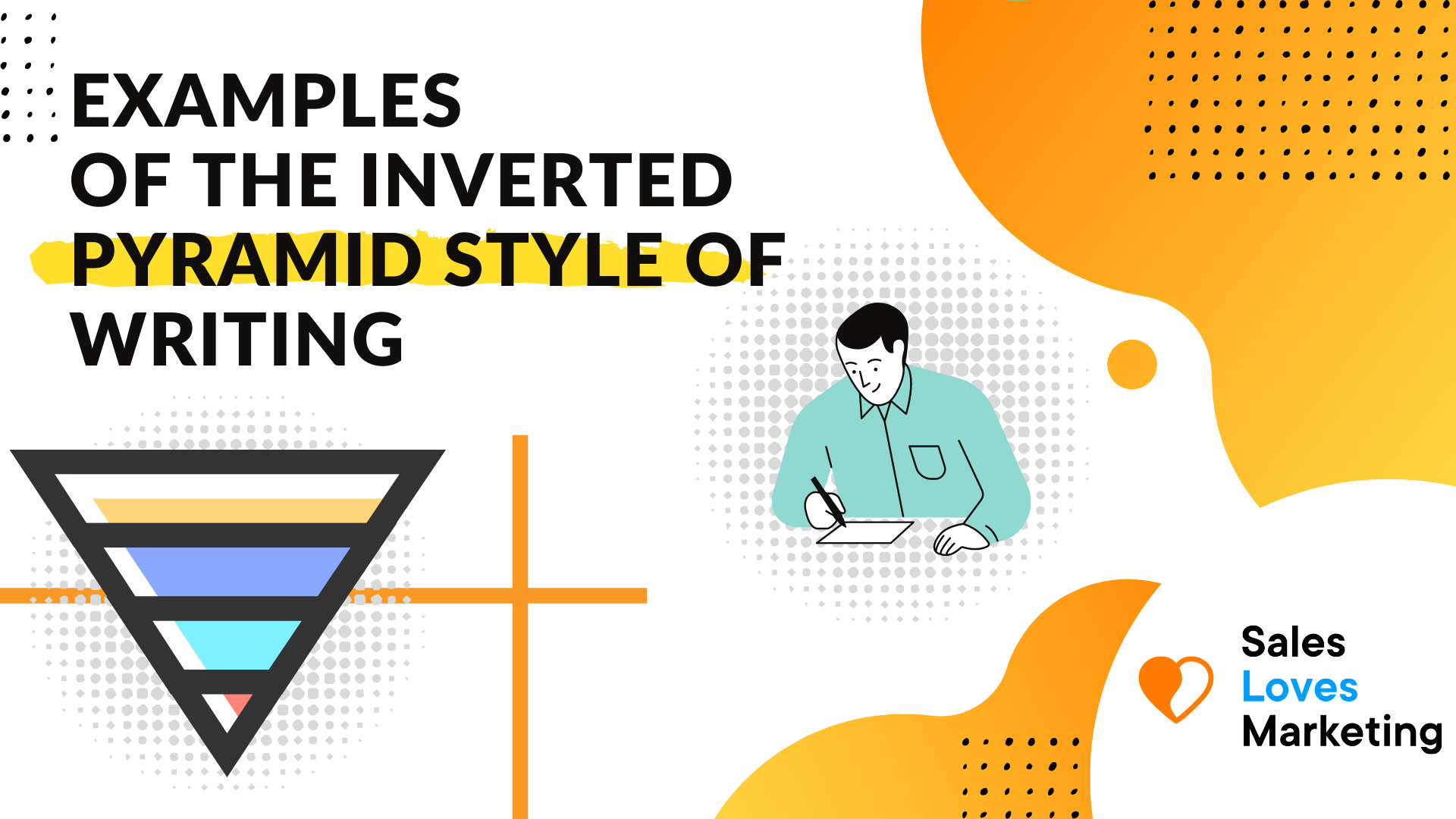 Examples of the Inverted Pyramid Style of Writing