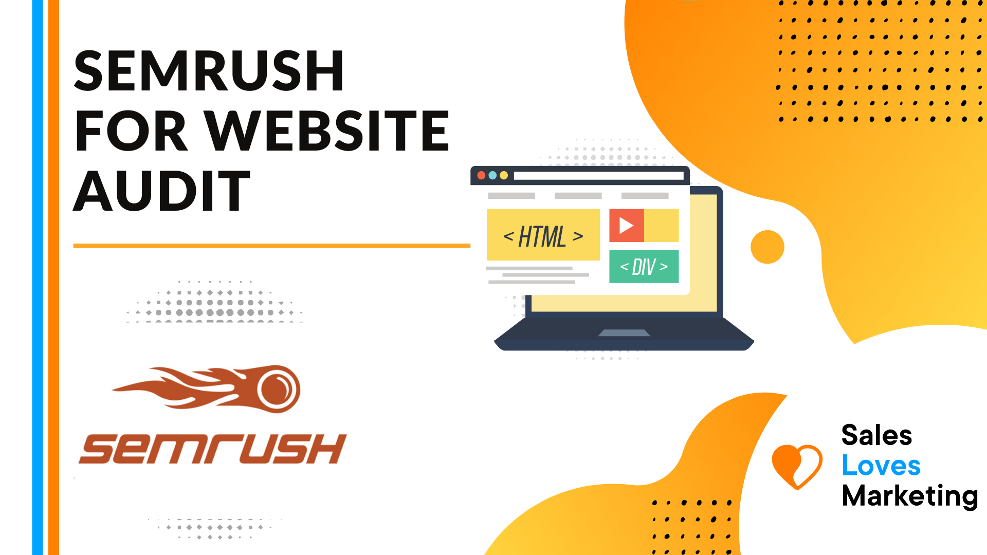 How to Use SEMrush to Perform a SEO Website Audit For Beginners