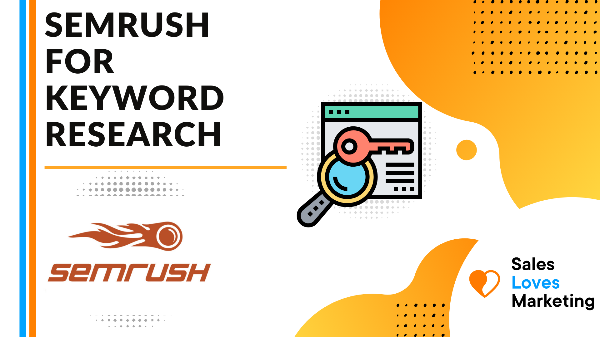 How to Use SEMRUSH For Keyword Research - Full Guide For Beginners