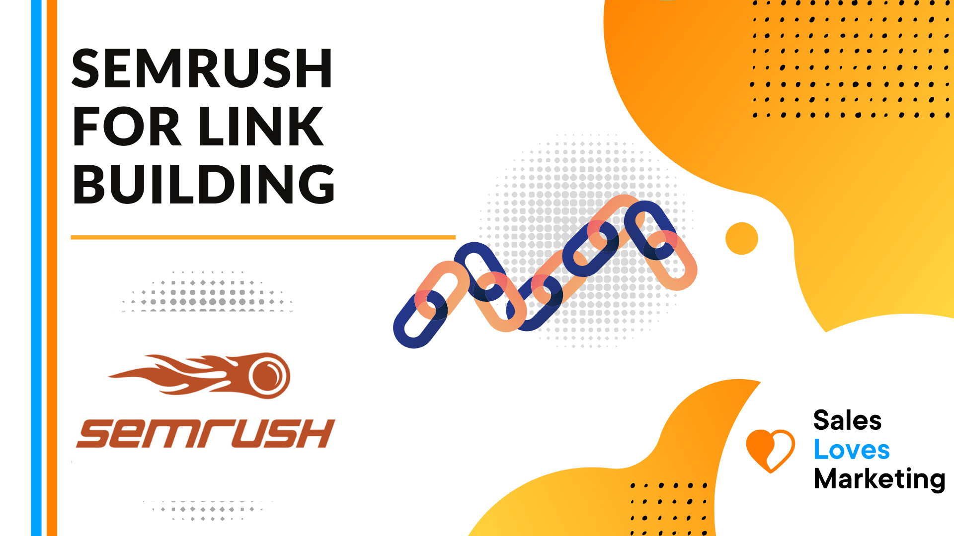 How to Use SEMRUSH For Link Building - Full Guide For Beginners