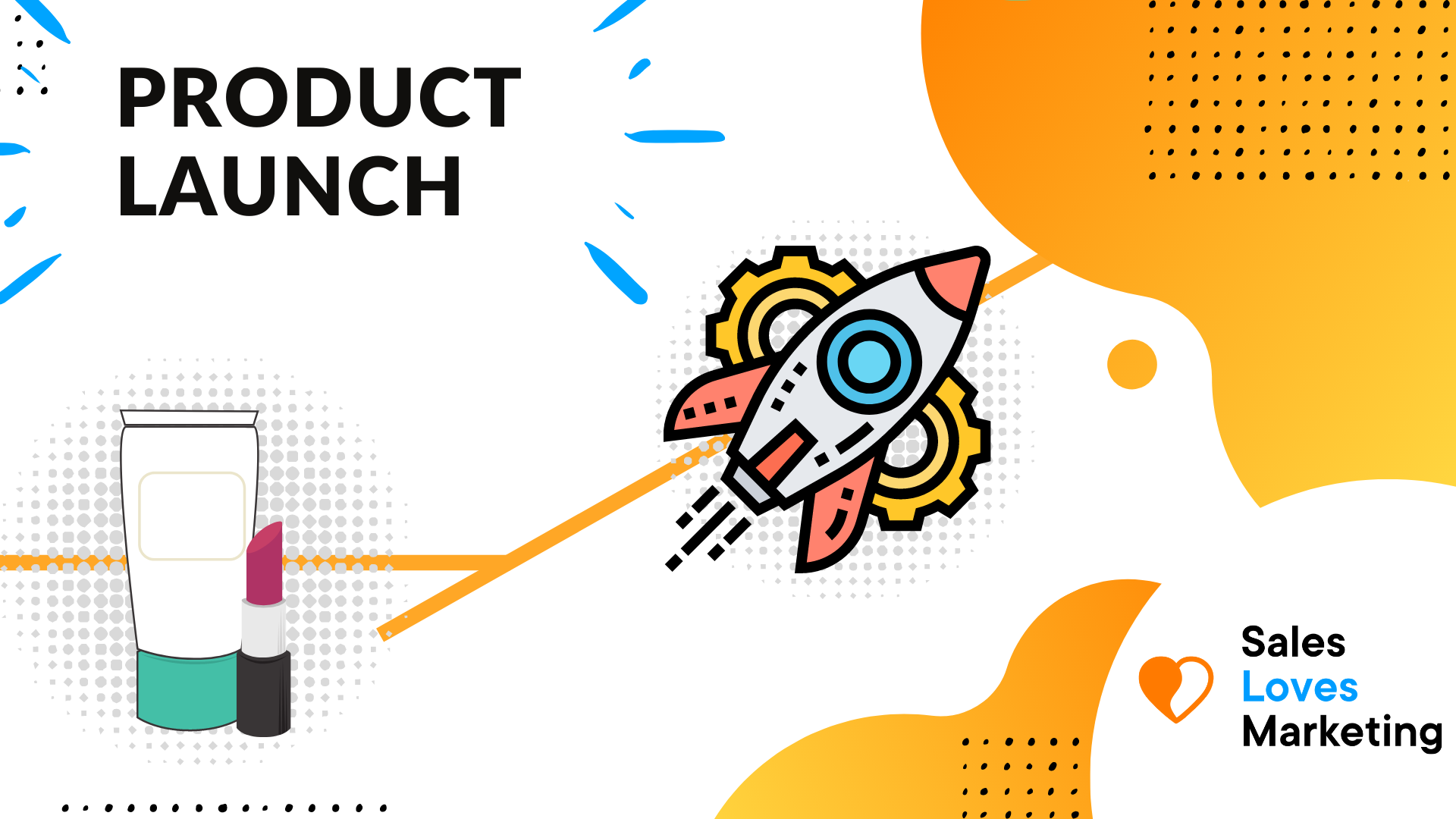 Step 3. Launching a New Product: Steps to Make Sure Your Product Launch Is Successful