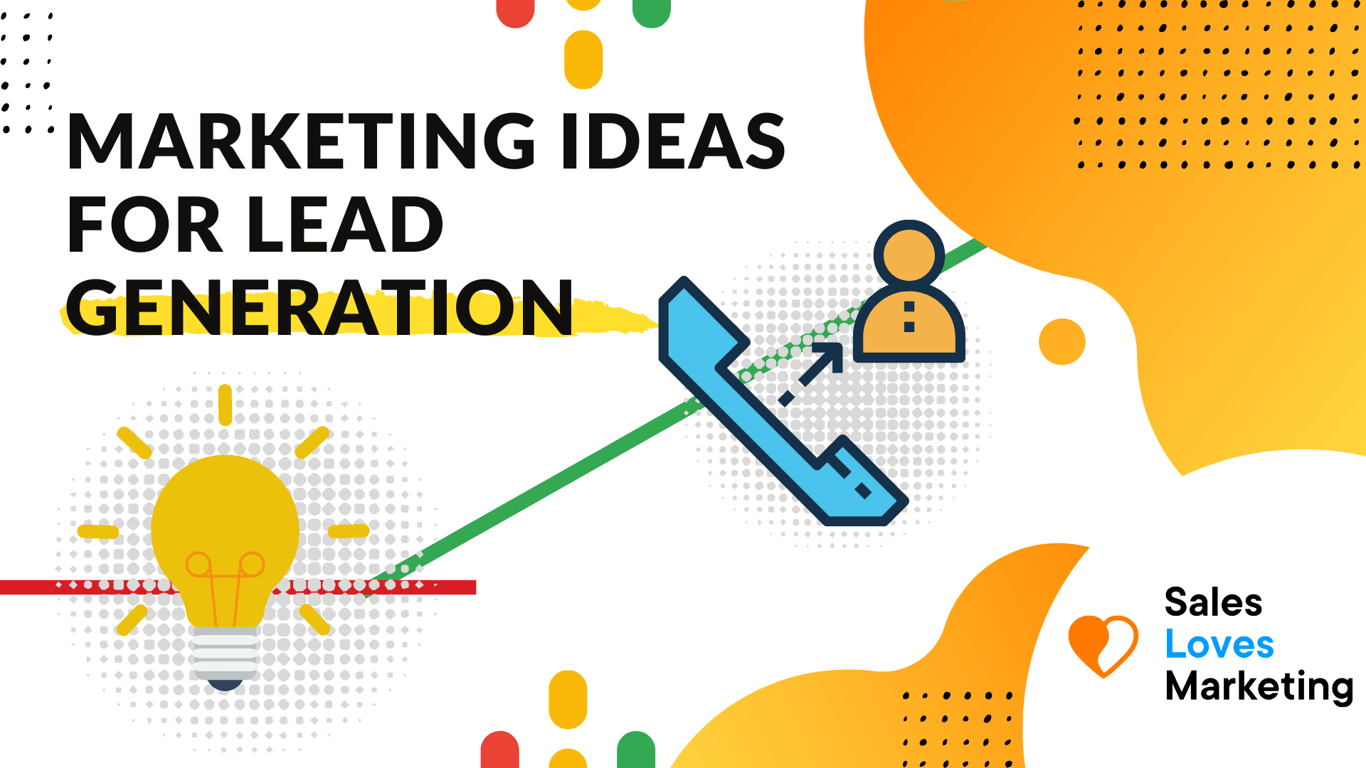 Marketing ideas about Lead Generation