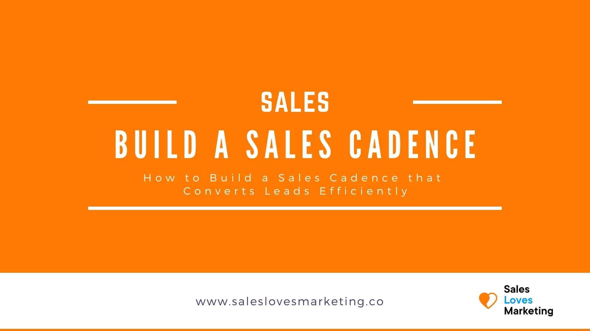How to build a sales cadence which converts