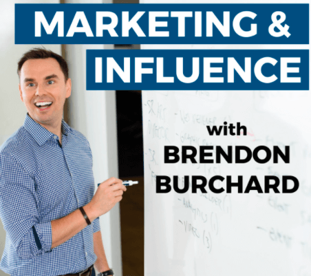 Marketing podcast; marketing and influence with Brendon Burchard
