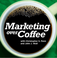 Marketing podcast; marketing over coffee with Christopher S. Penn and John J. Wall