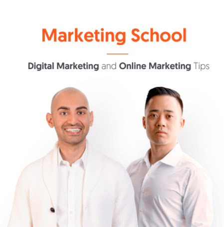 Marketing school podcast, digital marketing and online marketing tips by neil patel and eric siu