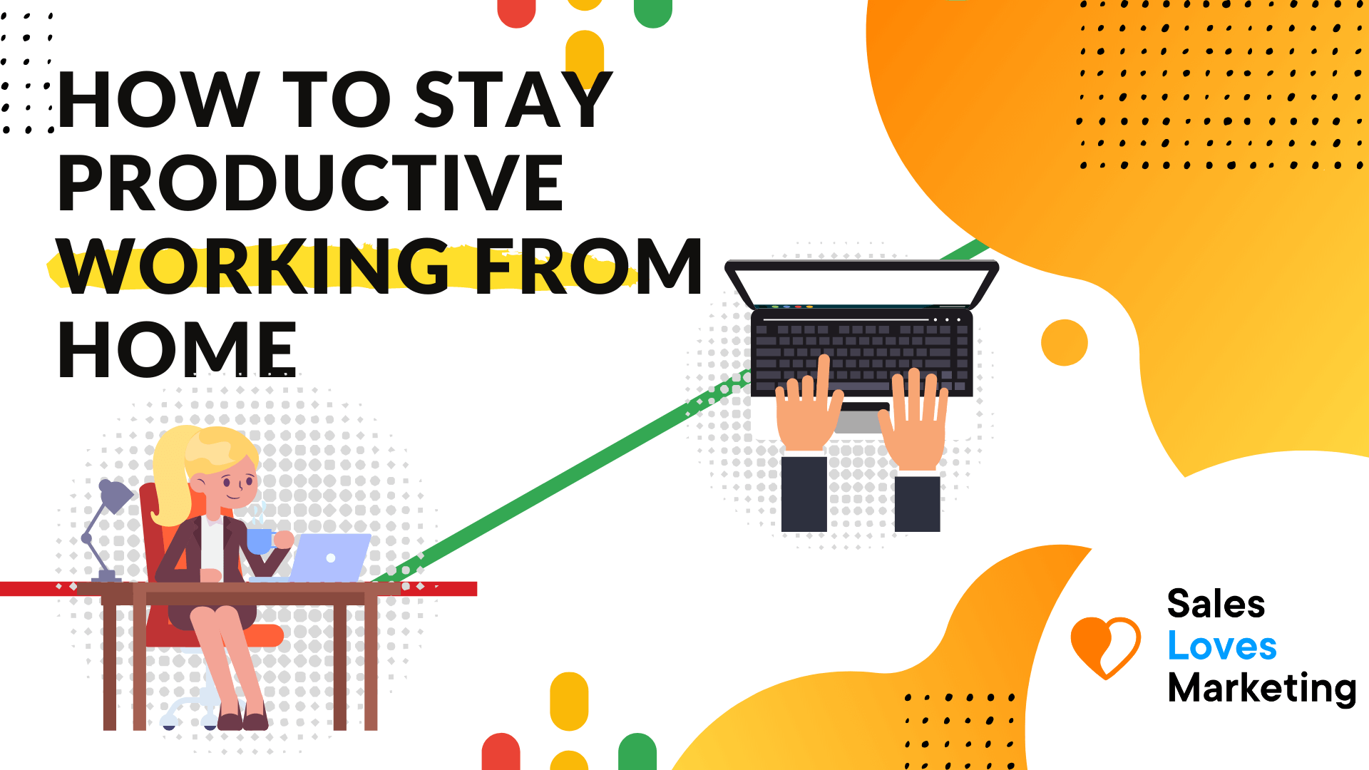 How to stay productive during the covid-19 pandemic