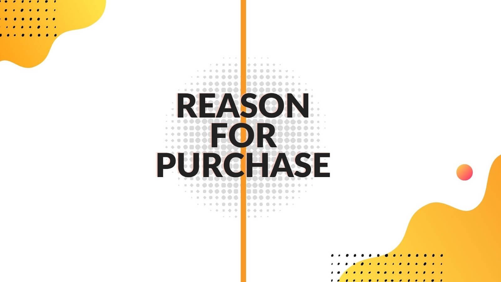 Reason for Purchase with Intent Content Driven Marketing Strategy