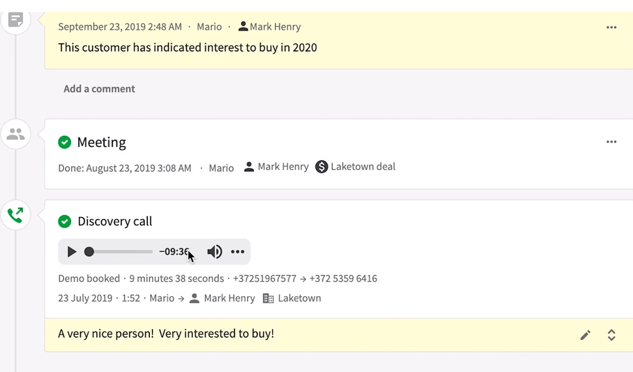 Log every activity within your CRM, with Pipedrive you can also record your calls